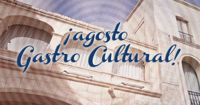 Agosto Gastro Cultural