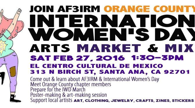 Orange County | IWD Arts Market & AF3IRM OC Mixer