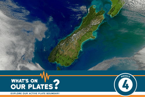 What's On Our Plates? Module 4 Discovering the Alpine Fault