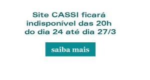 Site da CASSI em manutenção na Páscoa