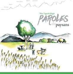 Parution de l'ouvrage «Vers l'agroécologie, paroles de paysans»