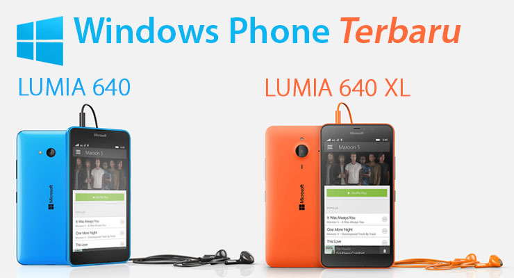 Windows Phone Terbaru Lumia 640 dan Lumia 640 XL
