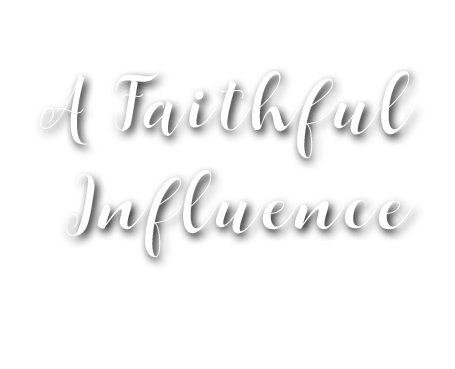 A Faithful Influence