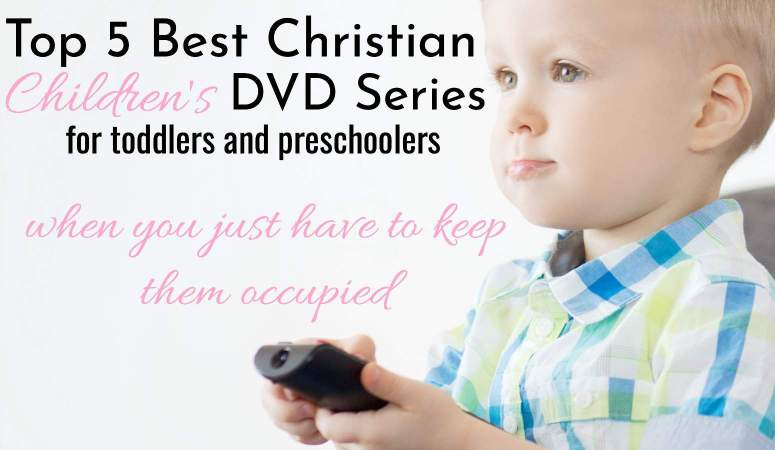 Top 5 Best Christian Children's DVD Series To Keep Your Child Busy