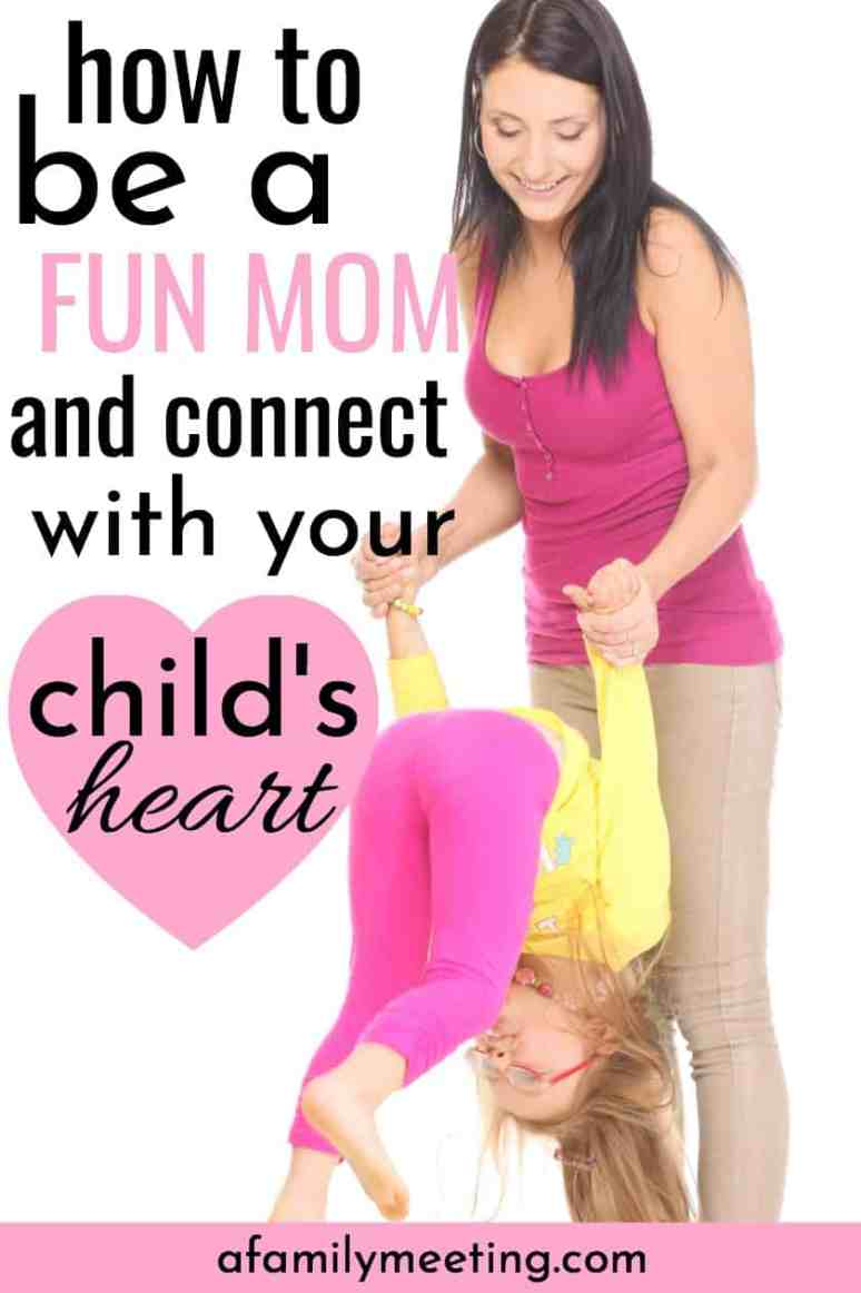 How to be a fun mom ideas can be simple. Even if fun doesn't come naturally to you, you can use these how to be a fun mom tips to connect with your child's heart and make your child feel special. #funmom #howtobeafunmom #connectwithchild #childbehavior #childhoodfun #mommemories #goodmom