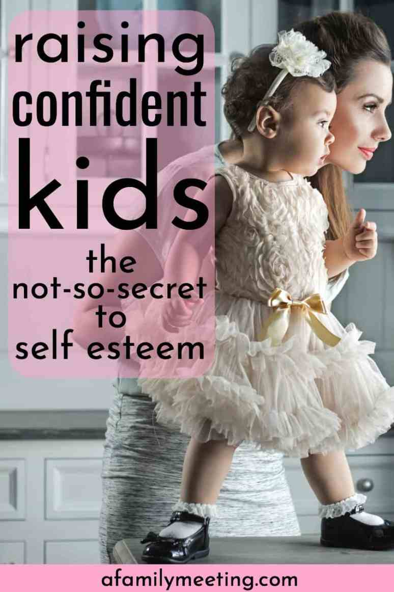 Confident kid raising is important to you. Knowing how to build your child's confidence and build child self esteem are important to good parenting and intentional parenting. Raising confident kids and the not-so-secret to children self esteem is easier than you think. #confidentkids #goodparenting #childrenselfesteem #confidentkidraising