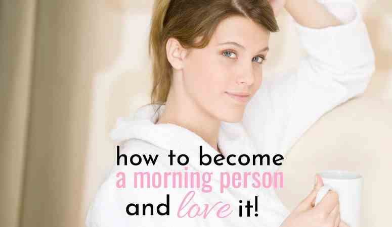 How To Become a Productive Morning Person and Love it!