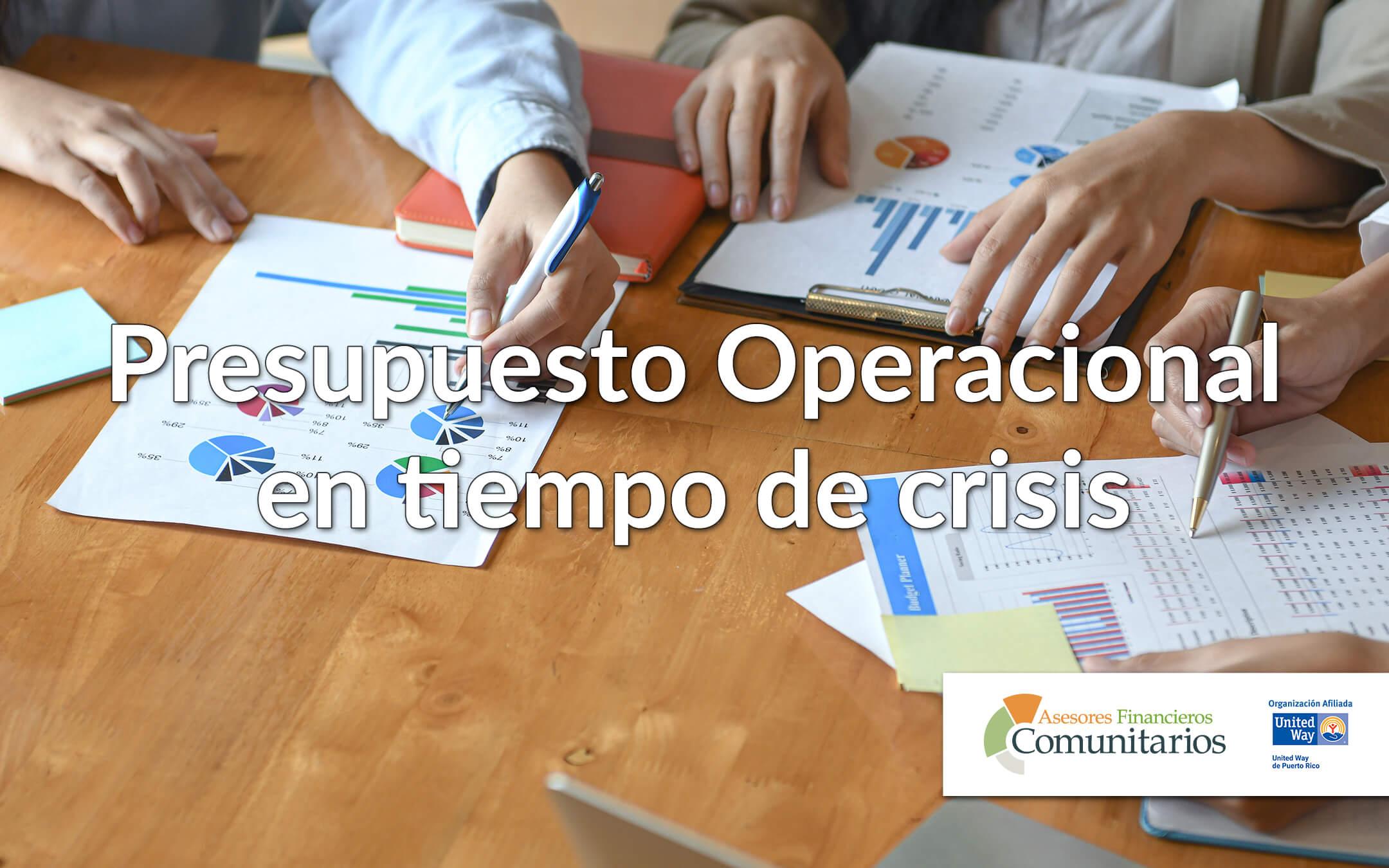 Presupuesto Operacional en tiempo de crisis