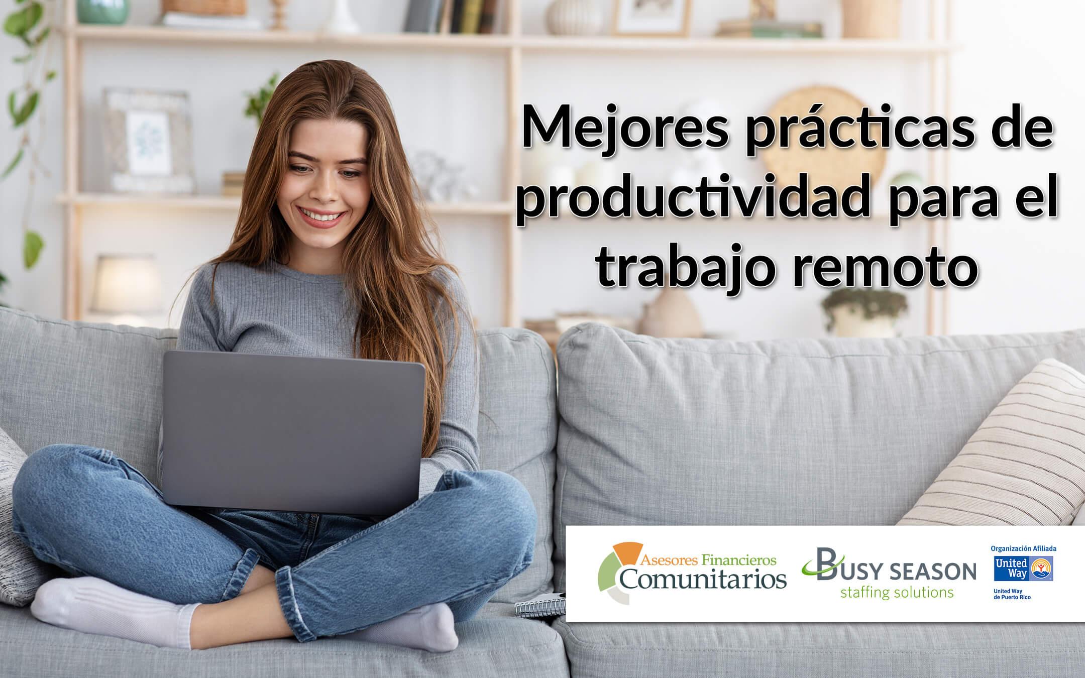 Mejores prácticas de productividad para el trabajo remoto
