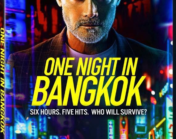فيلم الاكشن والتشويق One Night in Bangkok 2020 مترجم للعربية كامل