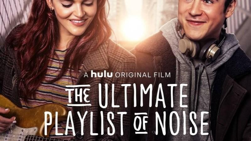 فيلم الدراما كوميدي The Ultimate Playlist of Noise (2021) مترجم