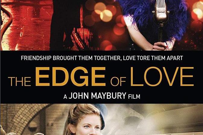 فيلم الرومانسية والدراما The Edge of Love (2008) مترجم للعربية كامل