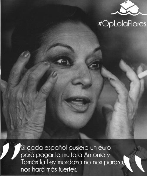 Sus multas y denuncias nos hacen fuertes. Operación Lola Flores.