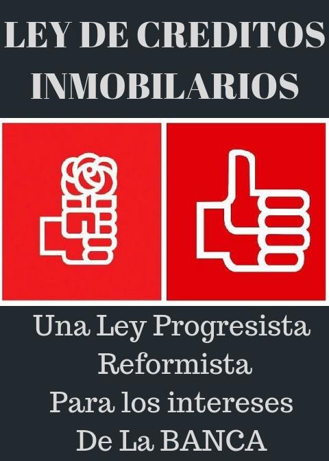 PSOE, cómplice de la banca y marca blanca del PP y Ciudadanos, se retrata como el nuevo partido de los desahucios.