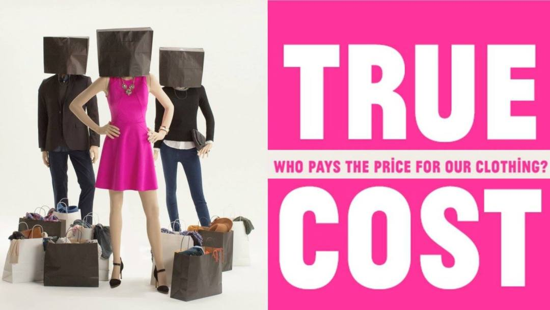 Affiche du documentaire The True Cost
