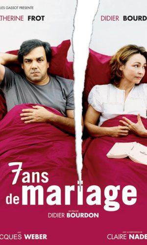 affiche du film 7 ans de mariage avec les 2 protagonistes du film