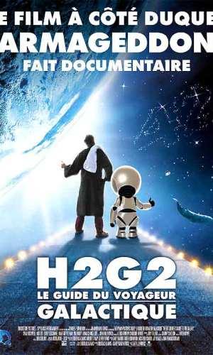 Affiche de cinéma du film H2G2 Le guide du voyageur galactique