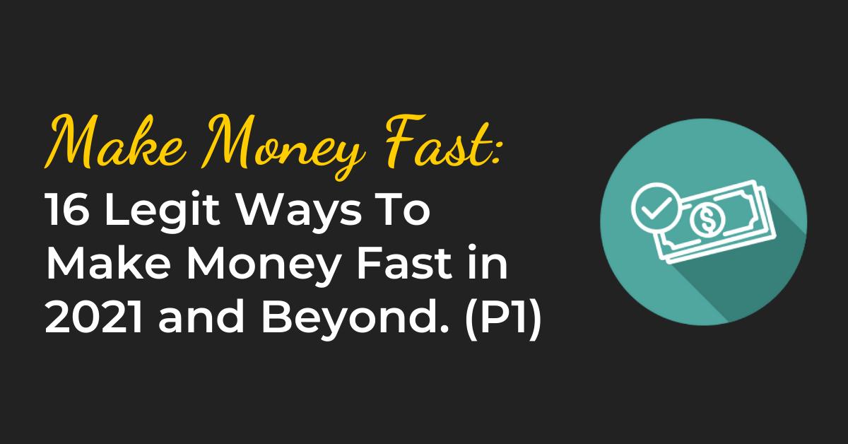 16-legit-ways-to-make-money-fast-part-1