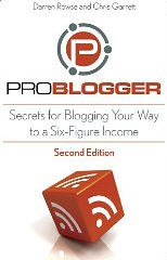 ProBlogger 2nd Edition