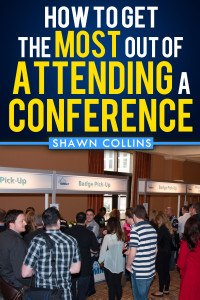 How to Get the Most Out of Attending a Conference