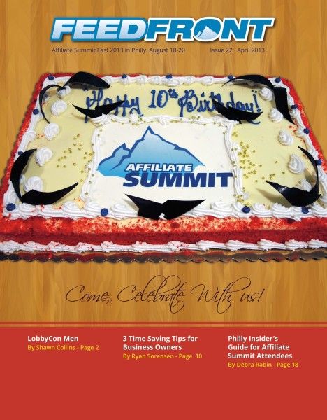 FeedFront Magazine Celebrates 10 Years of Affiliate Summit - April 2013