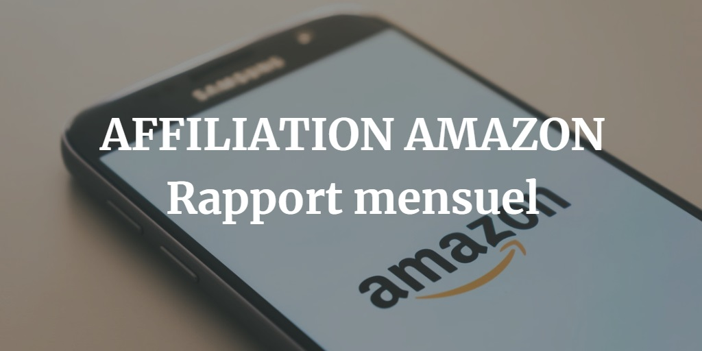 Affiliation Amazon (Etude de cas Juin 2019)