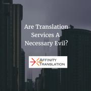 Translation Necessary Evil