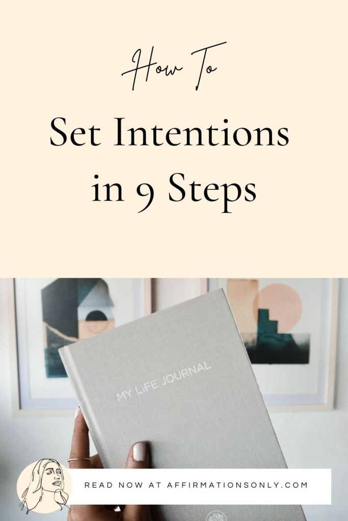 How To Set Intentions in 9 Steps