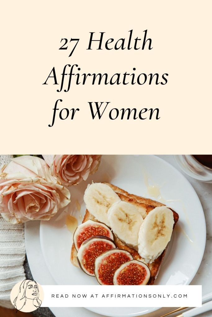 Save 27 Health Affirmations to Pinterest