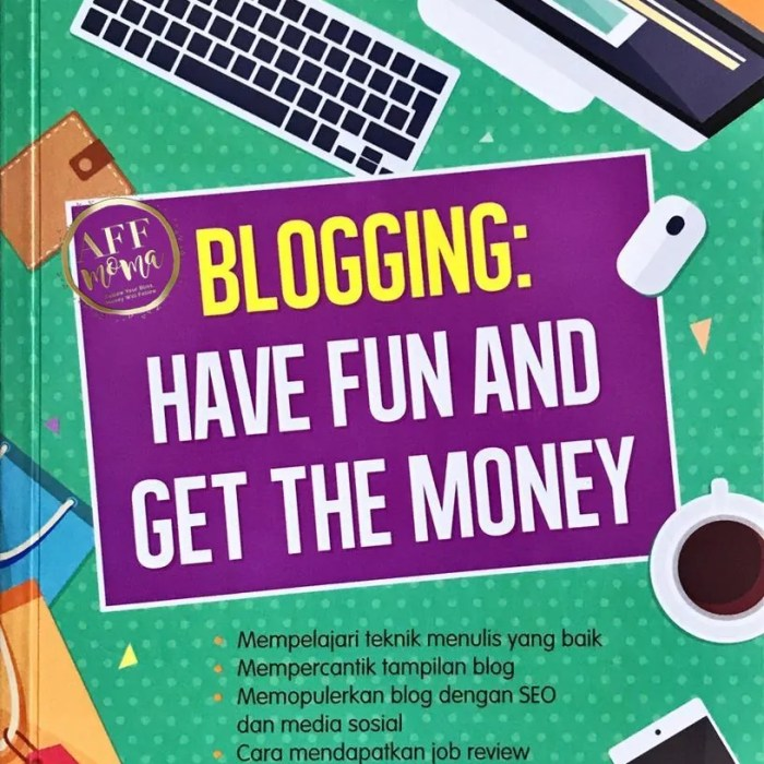 Review Buku Blogging Have Fun and Get The Money by Carolina Ratri