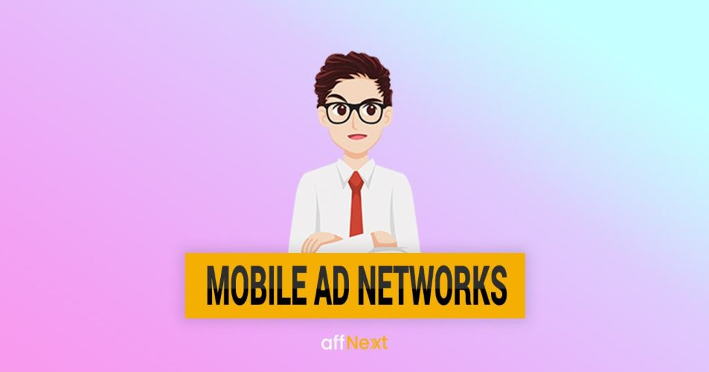10 Best Mobile Ad Networks in India of 2019 [Updated]