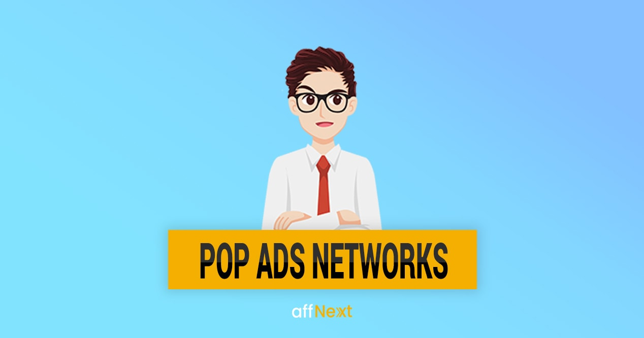 11 Best Pop Ads Networks in 2019