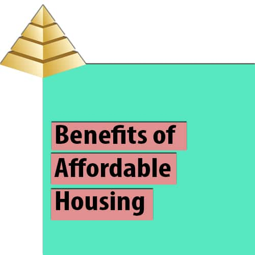 Benefits of Affordable Housing