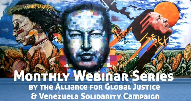 Venezuela Monthly Webinar Series Mural Header by Alliance for Global Justice and the Venezuela Solidarity campaign