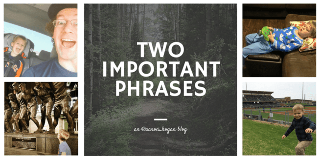 Two Important Phrases