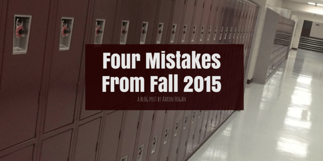 Four Mistakes From Fall 2015