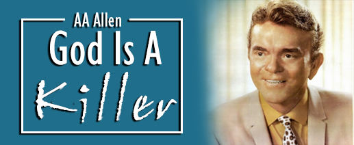 AA-Allen- God is a killer