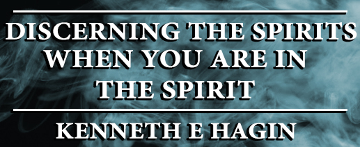 Discerning The Spirits When You Are In The Spirit long banner