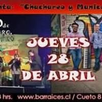 SANTIAGO: JUEVES 28 DE ABRIL DE 2016 - CHACHAREO + MANICOMIO DE SANTIAGO