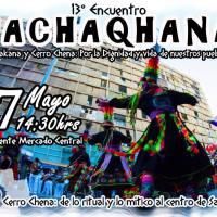 SANTIAGO: SÁBADO 07 DE MAYO DE 2016 - 13° ENCUENTRO JACHAQHANA