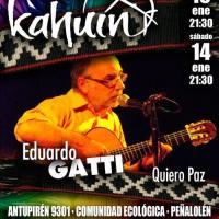 viernes 13 y sábado 14 de enero de 2017: EDUARDO GATTI #kahuin #peñalolen