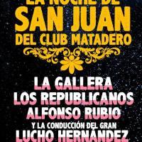viernes 23 de junio de 2017: LA NOCHE DE SAN JUAN #ClubJR