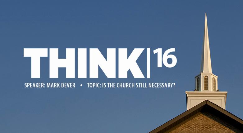 Think|16 Is the Church Still Necessary?