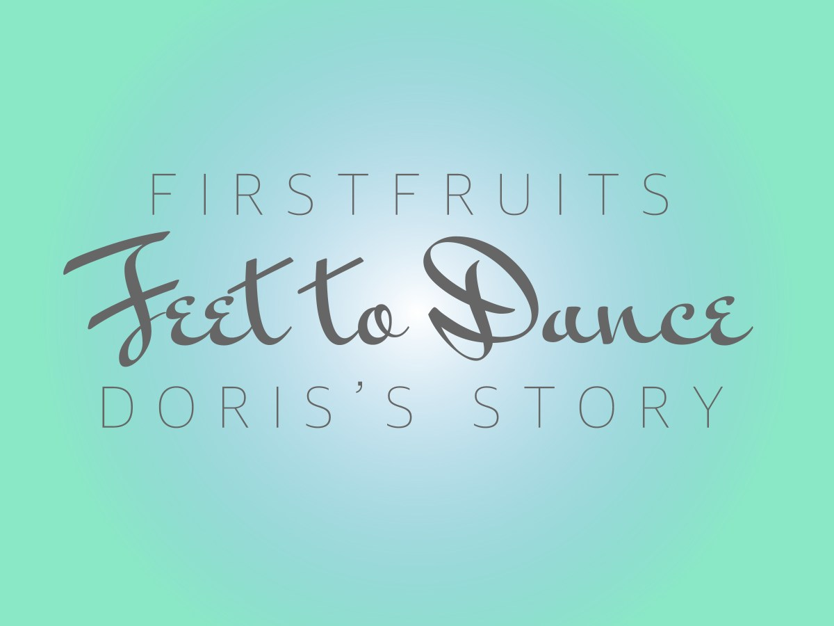 Feet to Dance: Doris's Story