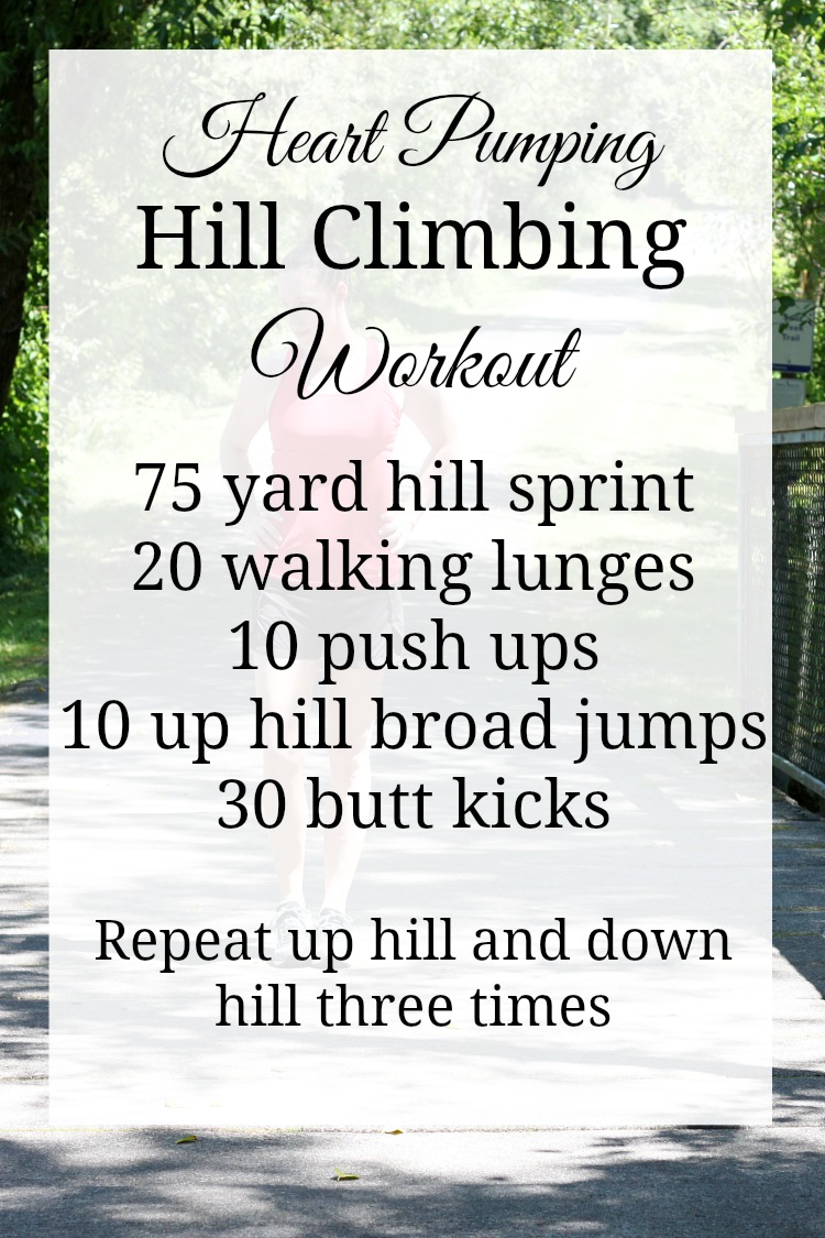 This hill climbing workout will get your heart pumping and burn those extra calories!