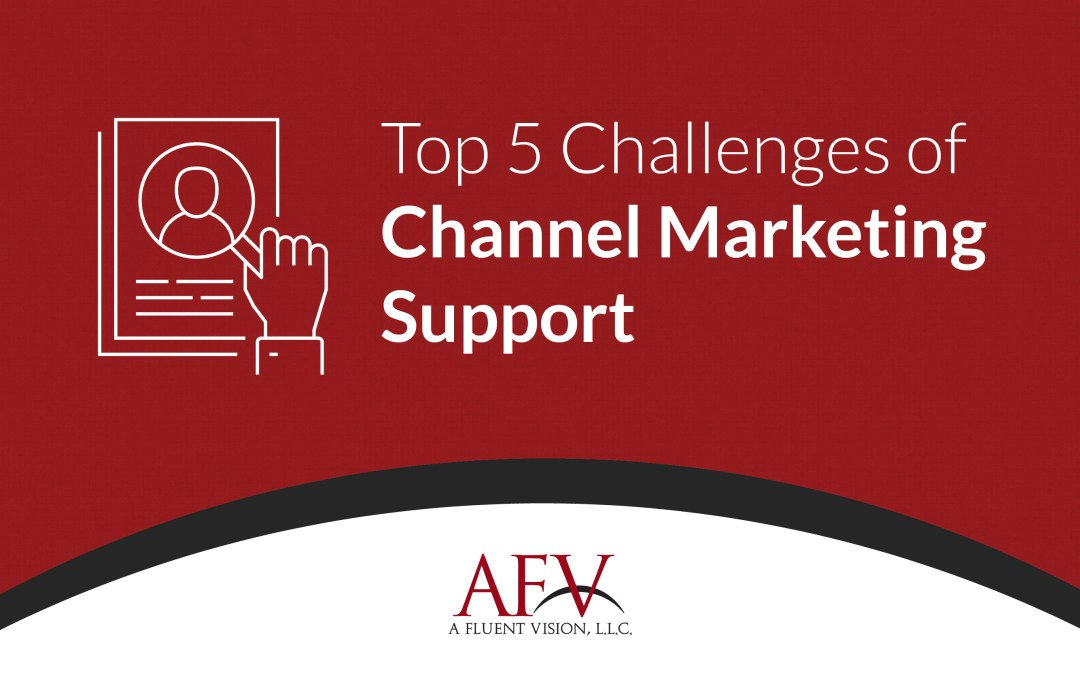 Top 5 Challenges of Channel Marketing Support