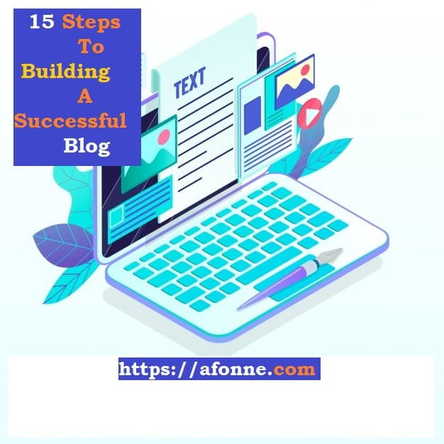 15 Steps To Building A Successful Blog
