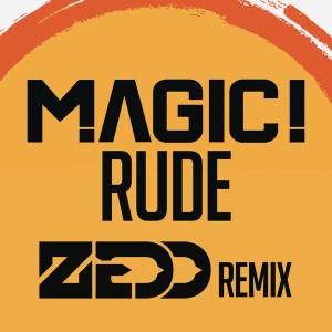 Rude - Single (Zedd Remix)