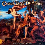 Crash_Test_Dummies_-_God_Shuffled_His_Feet