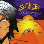 Serial_Joe_-_Face_Down